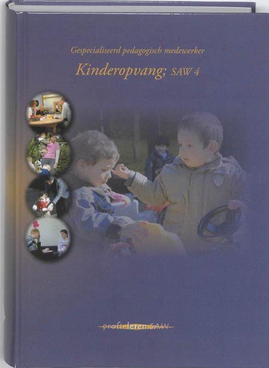 Kinderopvang SAW 4 9789085241409