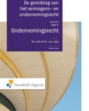 De grondslag van het vermogens- en ondernemingsrecht : 2 Ondernemingsrecht