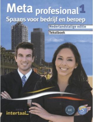 Meta Profesional 1 Spaans voor bedrijf en beroep
