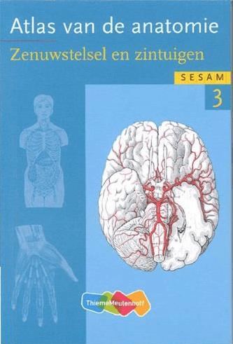 Atlas van de anatomie 3 Zenuwstelsel en zintuigen
