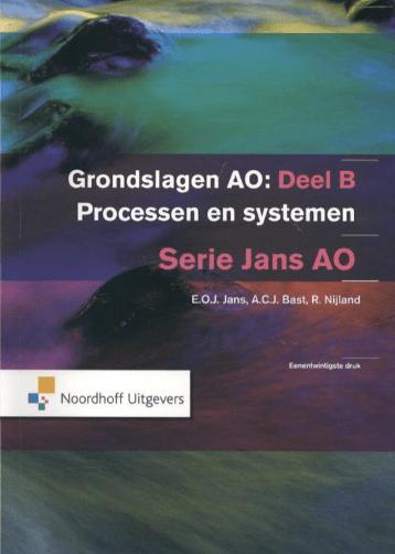 Grondslagen van de administratieve organisatie Deel B processen en systemen