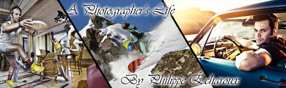A Photographer's Life - Philippe Echaroux