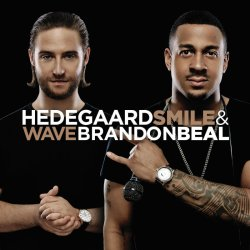 Hedegaard & Brandon Beal – Smile & Wave