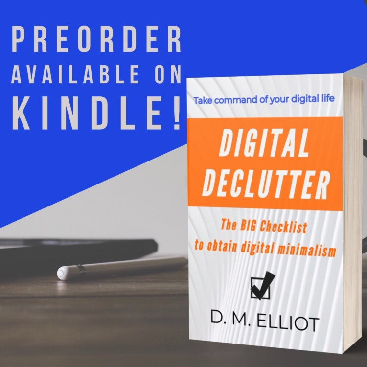 Book cover for Digital Declutter: The BIG Checklist To Obtain Digital Minimalism