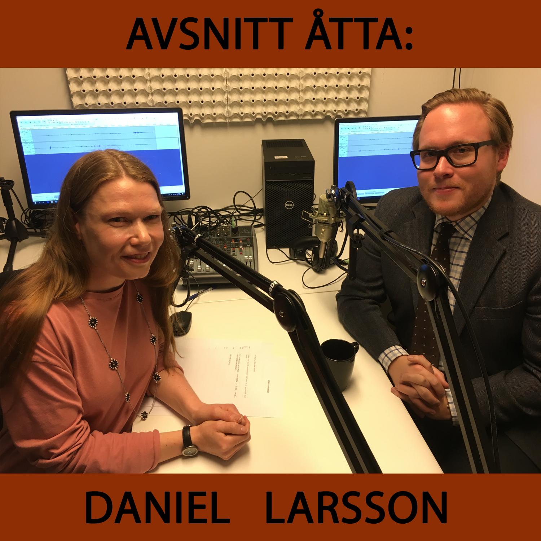Körsångspodden avsnitt 8: Daniel Larsson