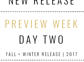 Fall+Winter Release Preview – Day 2