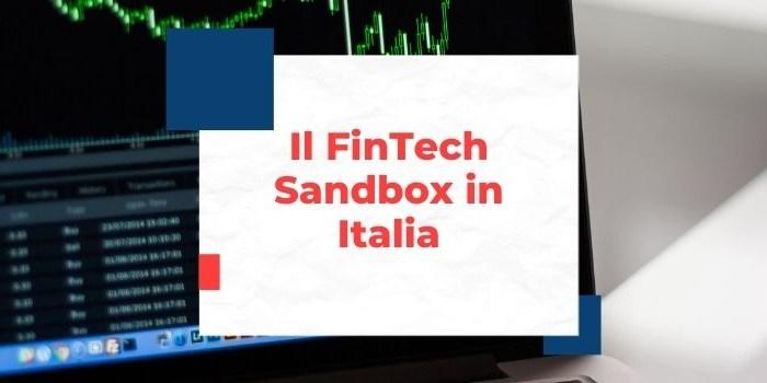 Il FinTech Sandbox in Italia: struttura ed utilizzo