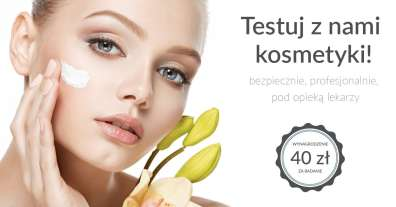 Kampania testowania kosmetyków dla Kobiet