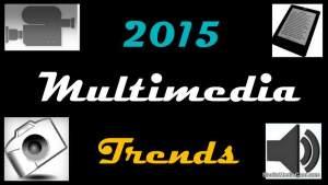 multimedia trends