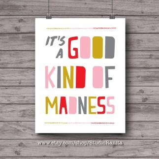 goodkindofmadnessWEB