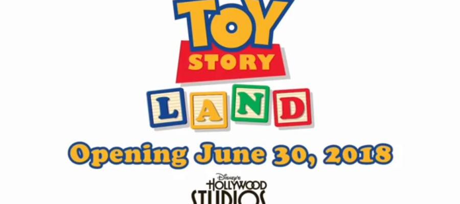 Toy Story Land Opening June 30th 2018