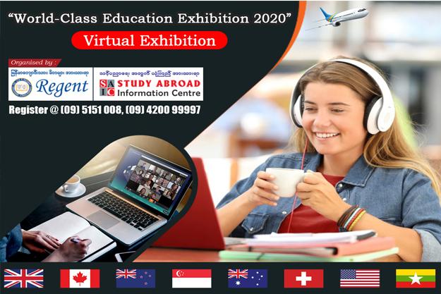 """🌏🌏""""World -Class Education Exhibition 2020"""": Virtual Exhibition 🌏🌏(Contact: 09 5151008, 09 420099997)"""