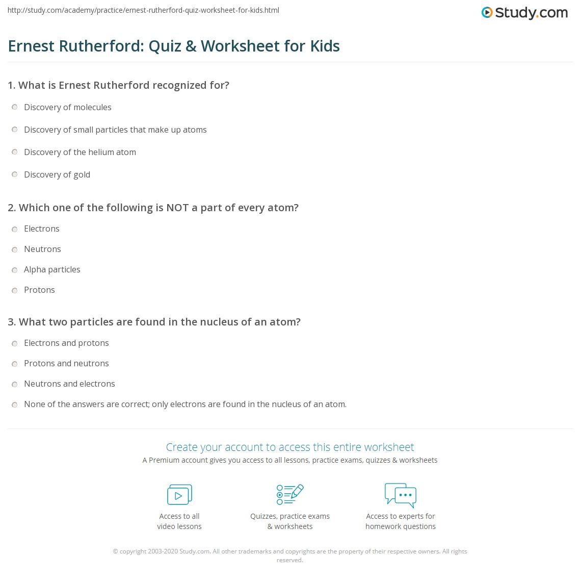Ernest Rutherford Quiz Amp Worksheet For Kids