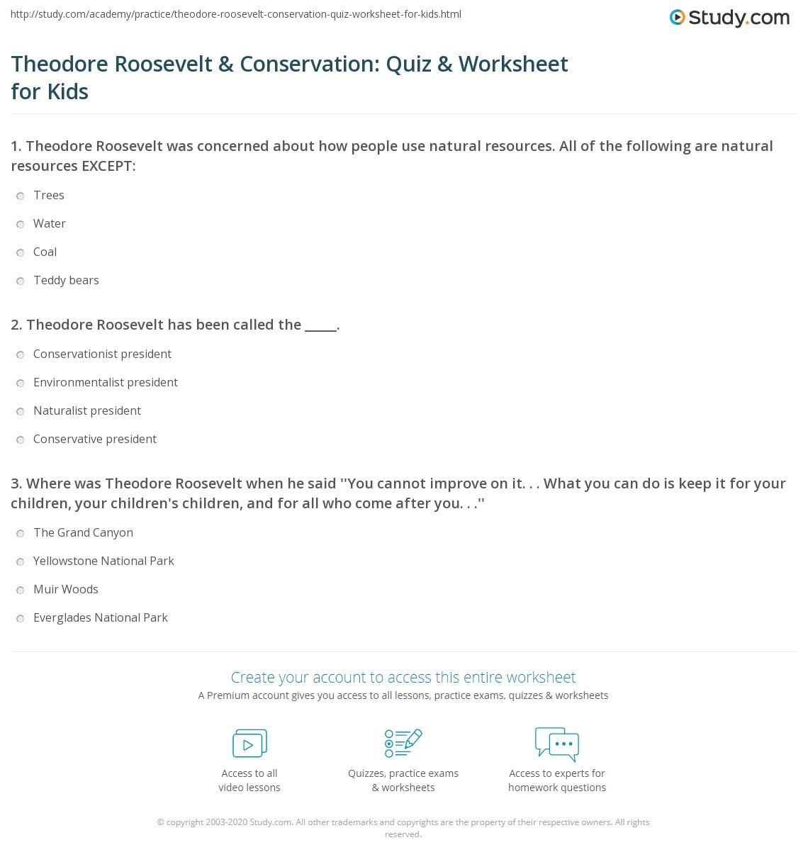 Theodore Roosevelt Amp Conservation Quiz Amp Worksheet For