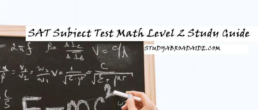 SAT Subject Test Math Level 2 Study Guide