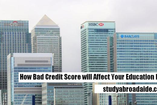 How Bad Credit Score will Affect Your Education Loan?