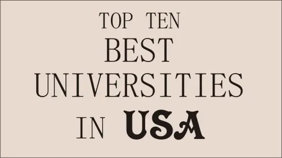 top ten best universities in the US