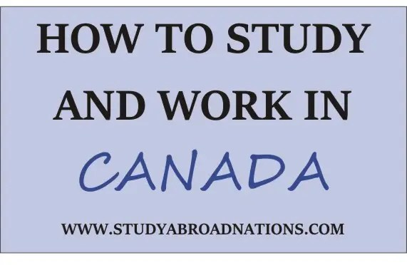how to study and work in Canada