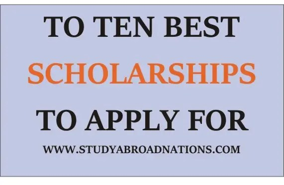 What is the best scholarship to apply for in the world