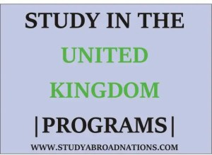 Study In The United Kingdom , UK, Programs and Degrees