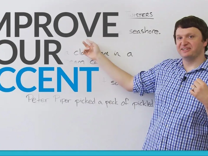 improve your accent in English