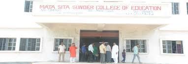 Mata Sita Sunder College of Education