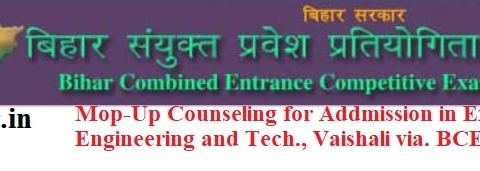 BCECEB - Mop-Up Counseling for Addmission in Extract College of Engineering and Tech., Vaishali