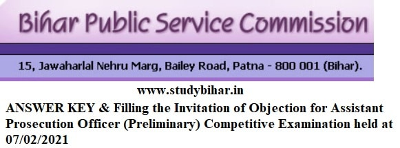 Download- Answer Key and Objection Notice for Assistant Prosecution Officer (Preliminary) Competitive Exam-2021 in BPAC
