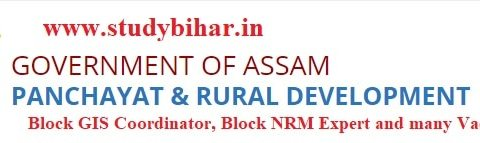 Apply- Block GIS Coordinator, Block NRM Experte etc.. jobs in PNRD, Assam