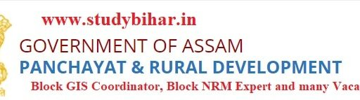 Apply- Block GIS Coordinator, Block NRM Experte etc.. jobs in PNRD, Assam