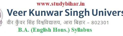 Download the B.A. (English Hons.) Syllabus of Veer Kunwar Singh University, Ara-Bihar