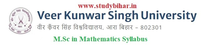Download the M.Sc in Mathematics Syllabus of Veer Kunwar Singh University, Ara-Bihar