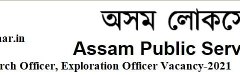 Apply Online for Assistant Research Officer, Exploration Officer Vacancy in APSC