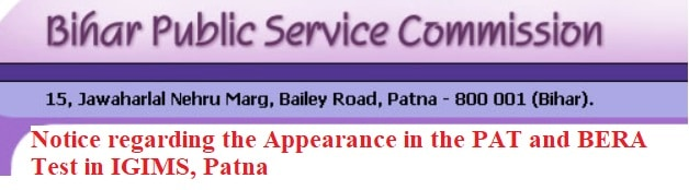 Notice for Appearance in PAT and BERA Test in IGIMS, Patna of 66th - CCE in BPSC