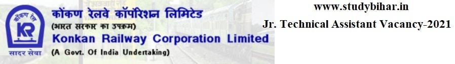 Apply for Jr. Technical Assistant Vacancy-2021 in Konkan Railway, Interview Date-20/04/2021.