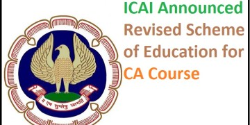 Revised Scheme of Education for CA Course, FAQs and Implementation Schedule