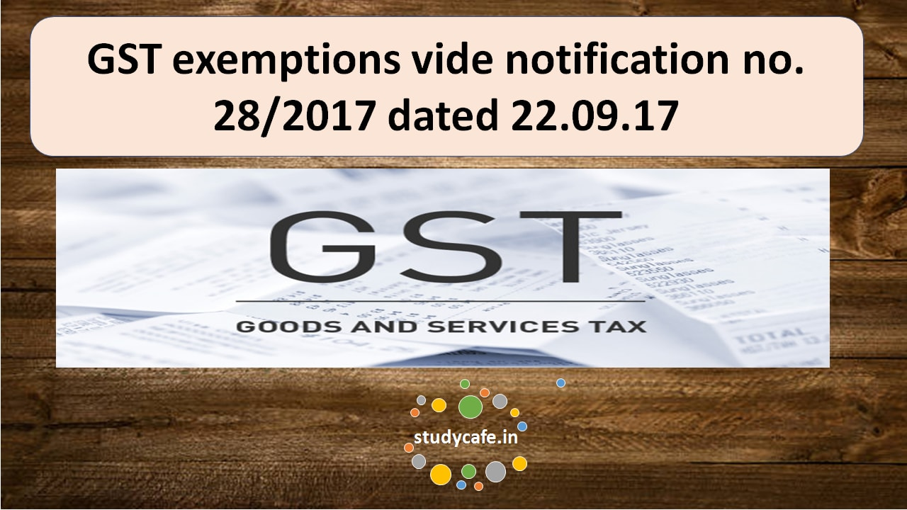 exempted services under gst notification