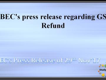 CBEC's press release dated 29.11.2017 regarding GST Refund
