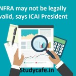 NFRA may not be legally valid, says ICAI President