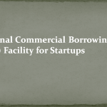 External Commercial Borrowings (ECB) Facility for Startups