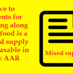 Service to students for lodging along with food is a mixed supply and taxable in GST : AAR