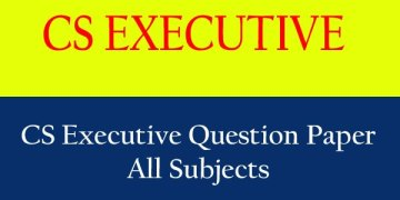 CS Executive Question Papers of Last 10 years