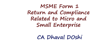 MSME Form 1 - Return and Compliance Related to Micro and Small Enterprise