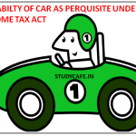 TAXABILTY OF CAR AS PERQUISITE-IF PROVIDED BY EMPLOYER
