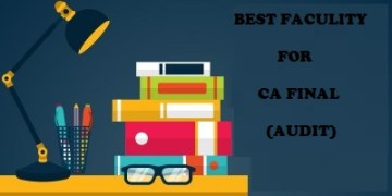 Best Faculty for CA Final Audit New Course | CA Final List of best faculties for Audit