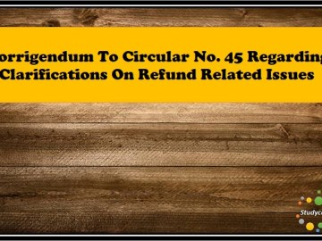 Corrigendum to Circular No. 45/19/2018-GST dated 30th May, 2018