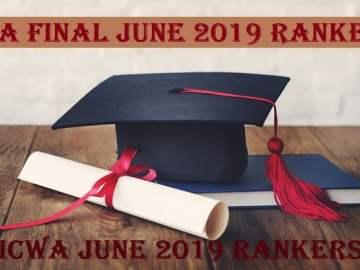 CMA Final June 2019 Rankers   ICWA June 2019 Rankers