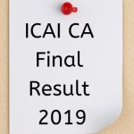 ICAI CA final and CA foundation Result Preponed; likely to be declared on 13th Aug Evening
