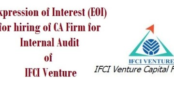 Expression of Interest (EOI) for hiring of CA Firm for Internal Audit of IFCI Venture
