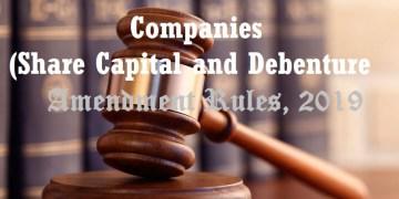 Companies (Share Capital and Debenture) Amendment Rules, 2019